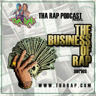 THE BUSINESS OF RAP: VOL 1
