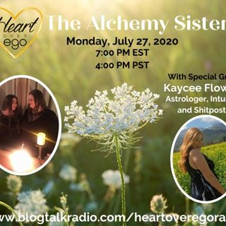 The Alchemy Sisters with Kaycee Flowers: Astrologer, Intuitive, and Shitposter