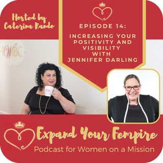 Increasing Your Positivity and Visibility with Jennifer Darling