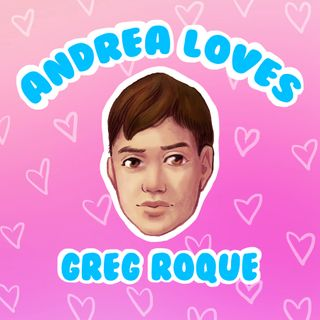 Ep 6: Andrea Loves Greg Roque: (Mr.) Independent