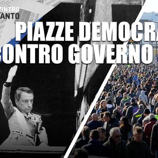 Piazze democratiche contro governo eversivo - Il Controcanto - Rassegna stampa del 15 Ottobre 2021