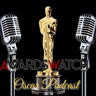 Oscar Podcast #77: Discussing the Oscar Shortlists with guest Will Mavity