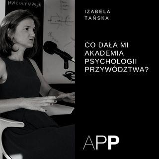 Historie absolwentów APP - Izabela Tańska