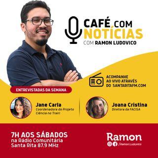 Programa Café com Notícias - 11/04/2020 - Com Ramon Luduvico