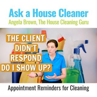 Cleaning Appointment Reminders When There is No Response