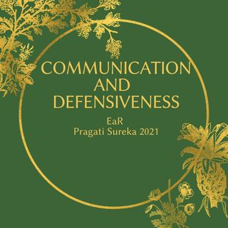 Communication and Defensiveness
