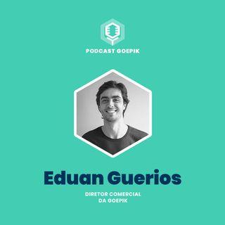 7. Eduan Guérios: Internacionalização de startups