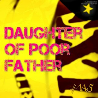 Daughter of poor father (#145)