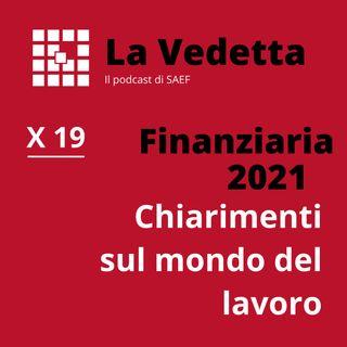 Finanziaria 2021: chiarimenti sul mondo del lavoro.