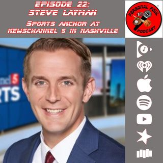 22. Steve Layman, Sports Anchor at Newschannel 5 in Nashville
