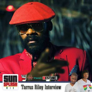 Sunsplash Mix Show Tarrus Riley Interview 2017
