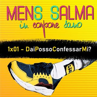 #01 - DaiPossoConfessarMi?