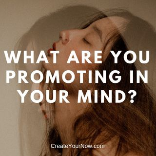1346 What Are You Promoting in Your Mind?