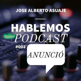HABLEMOS PODCAST | ANUNCIO #1