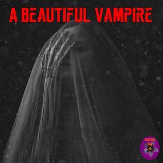 A Beautiful Vampire | Arabella Kenealy | Podcast