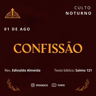 Confissão (Salmo 121) - Rev Edinaldo Almeida