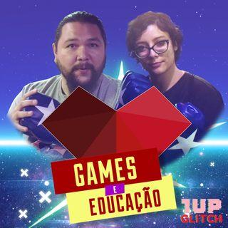 1UP Drops #71 - 1UP Glitch: Games e Educação