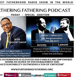 National Million Fathers March 2018 with special guest Kenneth Braswell