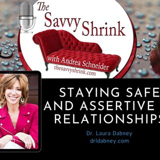 Staying Safe and Assertive in Relationships