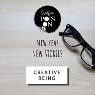 Creative Being - New Year, New Stories. Season 2, January 2020