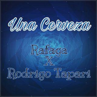Una Cerveza - Rafaga Ft. Rodrigo Tapari (Edit By DJ Basico Impromix)