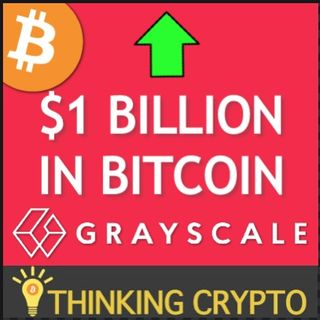Grayscale Reports Near $1 BILLION in BITCOIN Investments from Institutional Investors & BTC ETF Soon