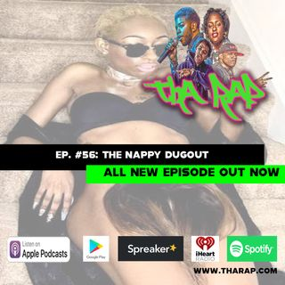 The Nappy Dugout - Episode 56