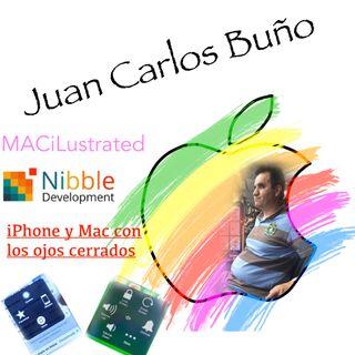 iPhone y Mac con los ojos cerrados, por Juan Carlos Buño