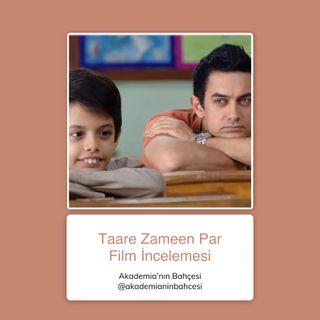 Taare Zameen Par (Her Çocuk Özeldir) Film İncelemesi