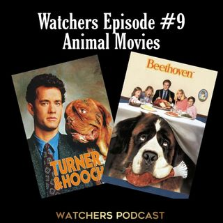 Ep. 09 - Animal Movies - Turner And Hooch/Beethoven