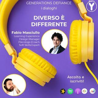 """""""Diverso è Differente"""" - dialoghi con Fabio Masciullo iSAPIENS [Generations Defiance]"""