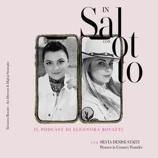 022 #insalottocon Silvia Denise Staiti - Founder Women in Country