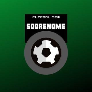 Futebol Sem Sobrenome #5
