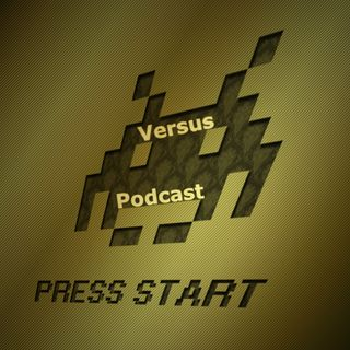 Versus Podcast Episode 1