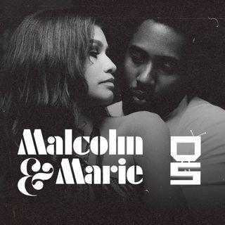FuoriSerie - Malcolm and Marie - Il film in bianco e nero tra grandi attori e sbadigli.