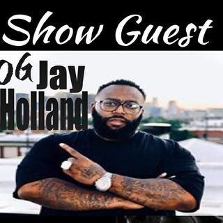 Behind the Music Industry With OG Jay Holland