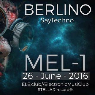 _Salvatore Miele aka MeL-1 @LiveOnSet at BERLINO | 26-6-2016_