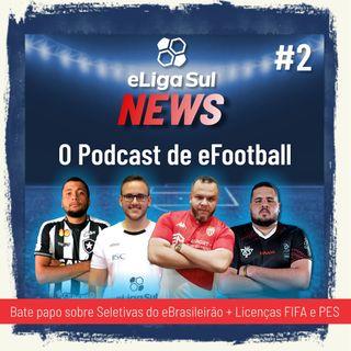 eLigaSul News #2: DLC 3.0 do PES 2020, Libertadores no FIFA 20 e eBrasileirão