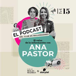 El valor de la información con Ana Pastor