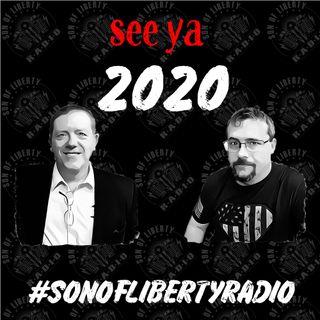 #sonoflibertyradio - see ya 2020