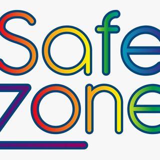 Safe Zones are a LIE!