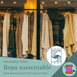 T2 #10 Ropa Sustentable