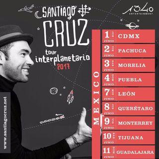 Santiago Cruz   Tour Interplanetario 2017