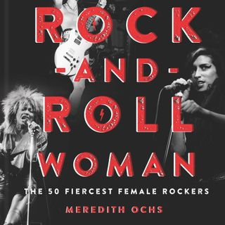 Meredith Ochs - Rock N Roll Woman