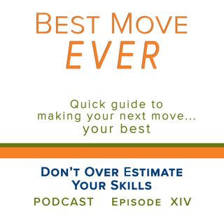 Ep 14 Don't Over Estimate Your Skills