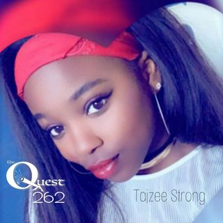 The Quest 262. The Strength Of Tajzee Strong