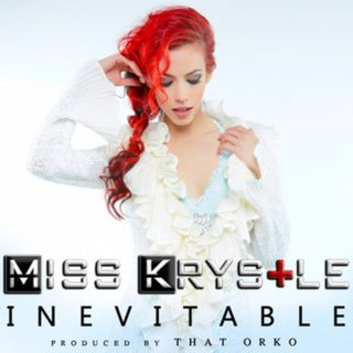 Miss Krystle Inevitable Is Released