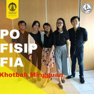 PO FISIP-FIA UI: Khotbah Mingguan