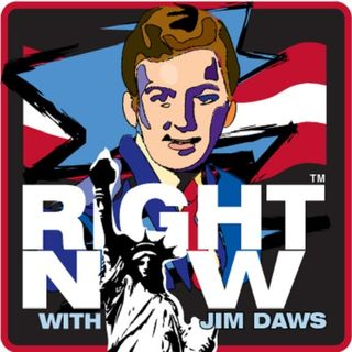 Right Now ™  with Jim Daws