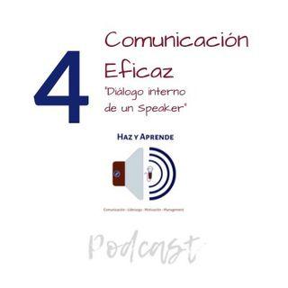 "Episodio #004 ""Diálogo interno de un Speaker"""